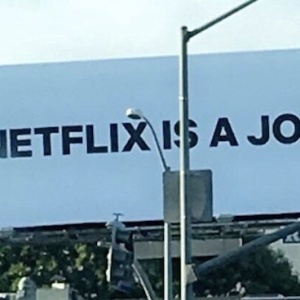 'Netflix Is A Joke,' Says Netflix In Weird New Ad Campaign
