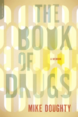 MikeDoughty_TheBookOfDrugs_cover-large.jpg