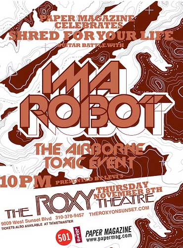 ima robot airborne toxic event at the roxy
