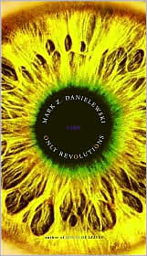 Only Revolutions by Mark Danielewski