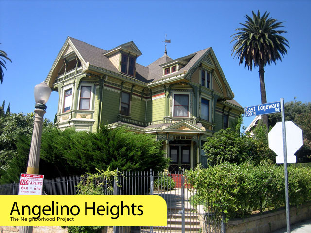 Neighborhood Project  Angelino Heights