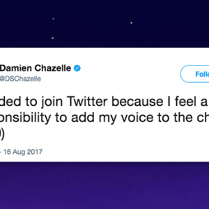 Brave 'La La Land' Director Joined Twitter Today Because Only He Can Save Us From Fascism
