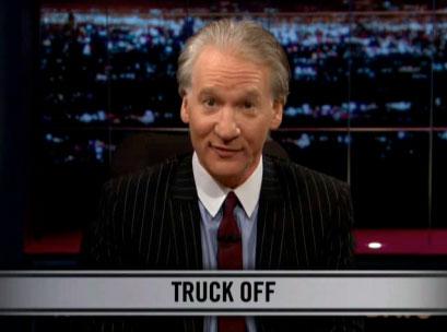 bill-maher-truck-off.jpg